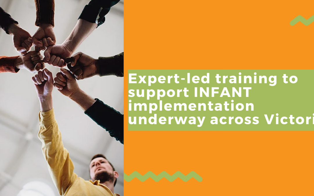 Expert-led training to support INFANT implementation underway across Victoria