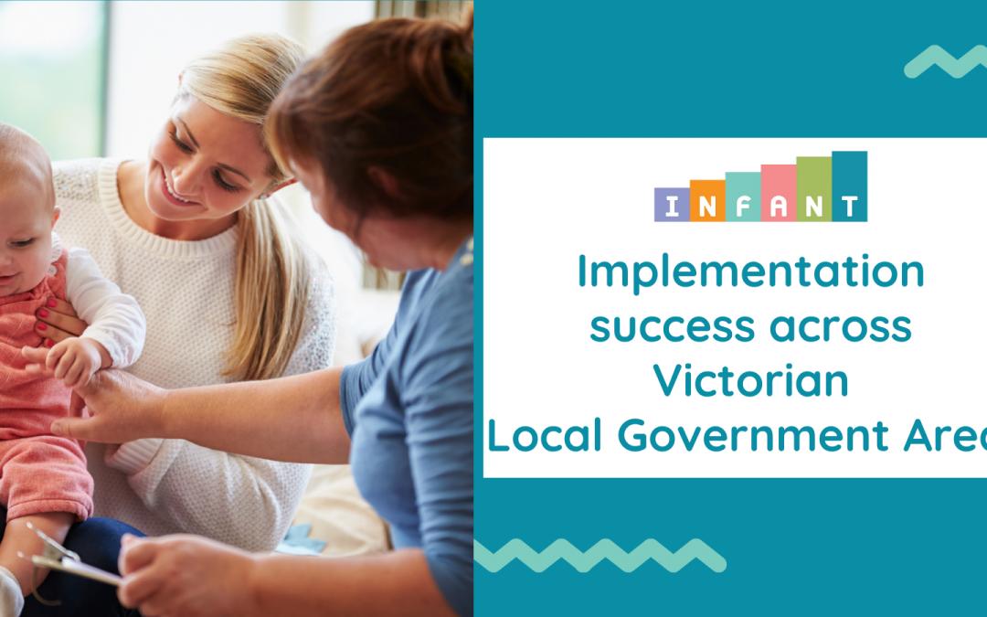 INFANT implementation success across Victorian LGAs